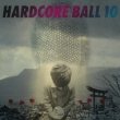 Hardcore Ball 10