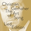 Christian Gerhaher The Art of Song -Lied Edition (13CD)