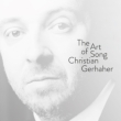 Christian Gerhaher The Art of Song (2CD)