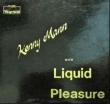 Kenny Mann With Liquid Pleasure