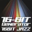 16-Bit Jazz