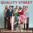 Quality Street-A Seasonal Selection For All The Family