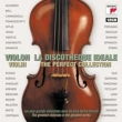 Violon La Discotheque Ideale-violin The Perfect Collection