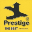 Prestige The Best: Standards
