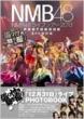 NMB48���C�u�c�A�[2013 PHOTOBOOK ����{�c�f�ҁ`����t�������B�� B.L.T.���ʕҏW