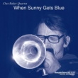 When Sunny Gets Blue (Papersleeve)[Lawson HMV Limited Edition]