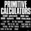 Primitive Calculators