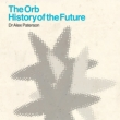 Orb: History Of The Future