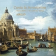 Argo : Canta la Serenissima -Music from 17th Century (Hybrid)