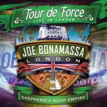 Tour De Force: Live In London -Shepherd's Bush Empire