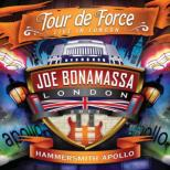 Tour De Force: Live In London -Hammersmith Apollo