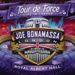 Tour De Force: Live In London -Royal Albert Hall