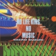 No Life King No Music