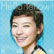 Hello Yellow! / �i�K���{�V