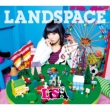 LANDSPACE [First Press Limited Edition](CD+BD+DVD)