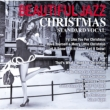 Beautiful Jazz Christmas �`standard Songs�`