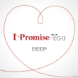 I Promise You (+DVD)