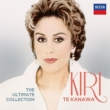 Kiri Te Kanawa -The Ultimate Collection
