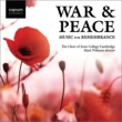 War & Peace -Music for Remembrance : M.Williams / Cambridge Jejus College Choir