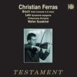 Bruch Violin Concerto, Lalo Symphonie Espagnole : Ferras(Vn)Susskind / Philharmonia