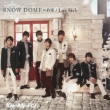 SNOW DOME no Yakusoku / Luv Sick