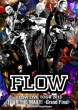 Flow Live Tour 2013[tour The Max!!!]-Grand Fainal-At Amphi Theater
