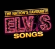 The Nation' s Favourite Elvis Songs
