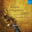 The Golden Viola da Gamba -Pieces de Clavecin en Concert : Ensemble Fleury