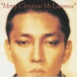 Merry Christmas.Mr.Lawrence 30th Anniversary Edition (Papersleeve)