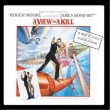 A View To A Kill Original Soundtrack
