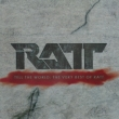 Tell The World: The Very Best Of Ratt (Ltd)