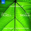Choral Music of Jeremy Filsell & David Briggs : Backhouse / Vasari Singers