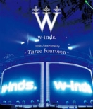 w-inds.10th Anniversary -Three Fourteen-at BUDOUKAN