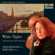White Nights -Music for Viola & Piano From St.Petersburg Vol.2 : Masurenko(P)Ishay(P)