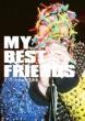MY BEST FRIENDS �ǂ'�����˂�ʐ^�W