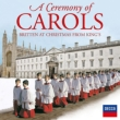 A Ceremony of Carols -Christmas Works : Cleobury / King' s College Choir, etc