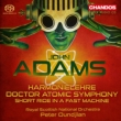 Doctor Atomic Symphony, Harmonielehre, etc : Oundjian / Royal Scottish National Orchestra (Hybrid)
