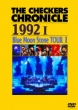 THE CHECKERS CHRONICLE 1992 I Blue Moon Stone TOUR I