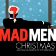 Madmen Christmas: Music From & Inspired By The Hit Tv Series On Amc