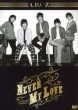 Never My Love (+CD)[First Press Limited Edition A]