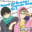 Tv Anime[kyoukai No Kanata]character Song Series Vol.2