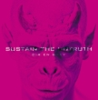 SUSTAIN THE UNTRUTH (+DVD)[First Press Limited Edition]