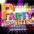 Party Floor Hits!! -Perfect Best-Request Count Down Dj Mix Edition
