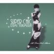 Super Chic-Yukimura Izumi All Time Best Album