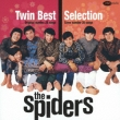 The Spiders Twin Best Selection