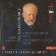 String Quartet No.3, Children' s Album : Utrecht String Quartet (Hybrid)