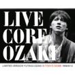 Live Core Limited Version Yutaka Ozaki In Tokyo Dome 1988 / 9 / 12 : (+DVD)