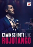 Erwin Schrott Rojotango -Live from Berlin