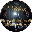 Play Off The Cuff Vol.1 -Encounter-