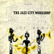 The Jazz City Workshop